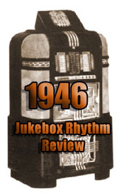 1946: Jukebox Rhythm Review